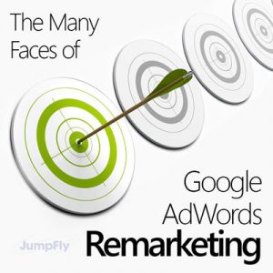 BLOG-The-Many-Faces-of-Google-AdWords-Remarketing