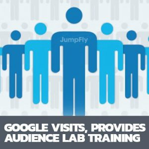 Google-Visits-JumpFly-Provides-Audience-Lab-Training