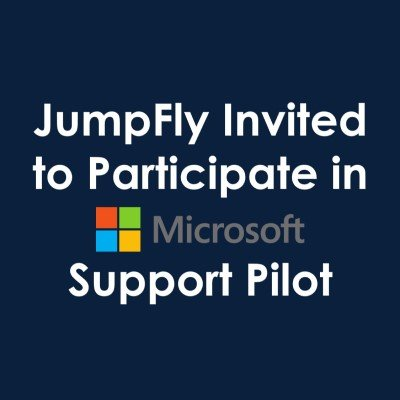 JumpFly Invited to Participate in Microsoft Support Pilot