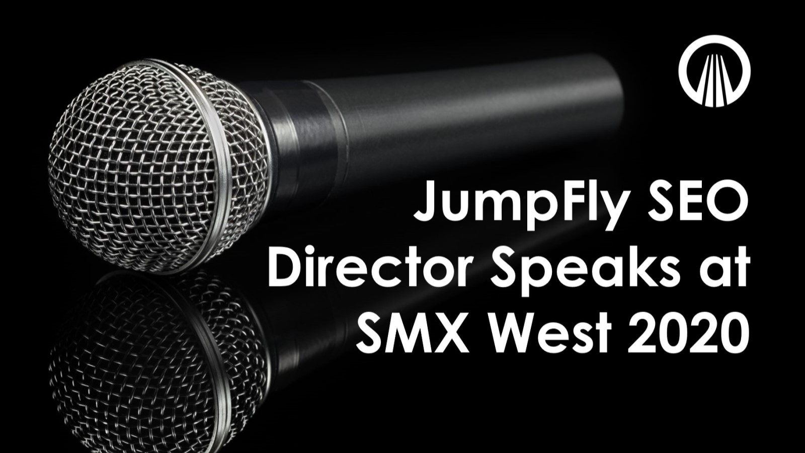 JumpFly SEO Director Presents at SMX West 2020