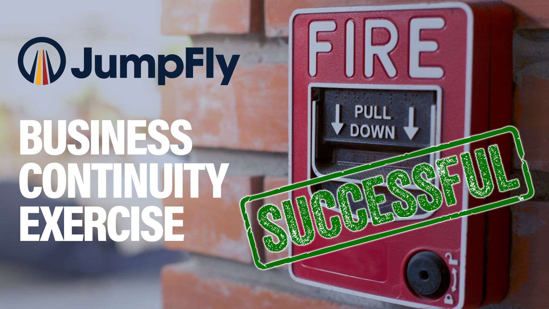 JumpFly Holds Business Continuity Exercise